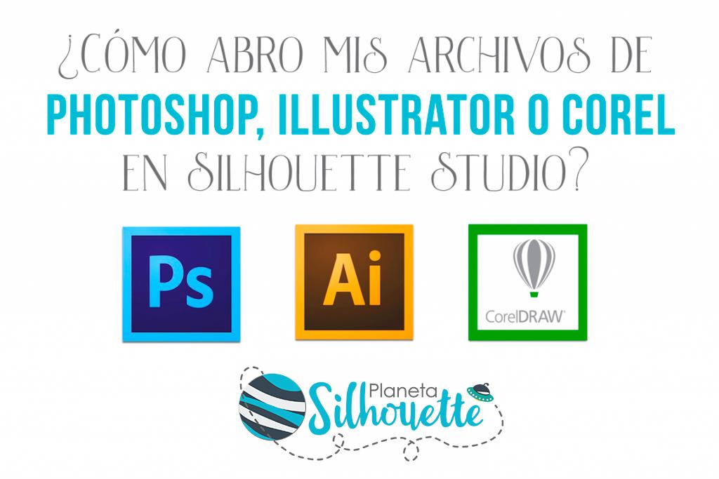 Abrir Archivos De Photoshop Illustrator O Corel En Silhouette Studio Planeta Silhouette